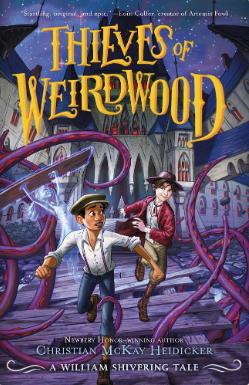 Thieves of Weirdwood by Christian McKay Heidicker