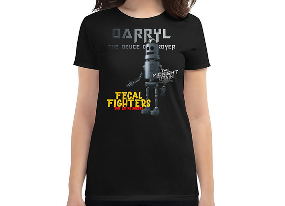 Fecal Fighters Darryl Women's T