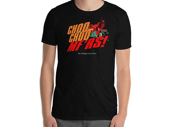Choo Choo MFer Short-Sleeve Unisex T-Shirt