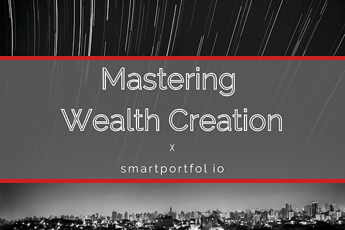 Mastering Wealth Creation