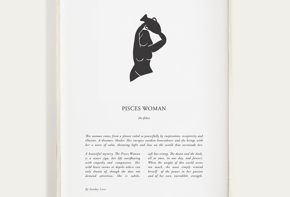 Pisces by Sunday Lane    Inspired by you, the celestial woman, strong as hell and spectacularly created.