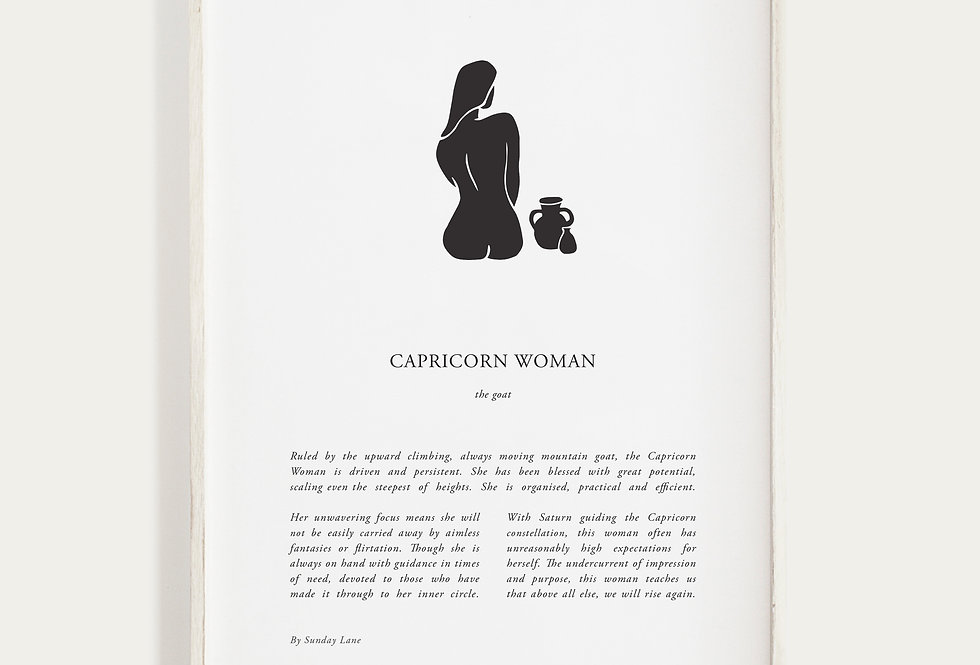 Capricorn by Sunday Lane    Inspired by you, the celestial woman, strong as hell and spectacularly created.