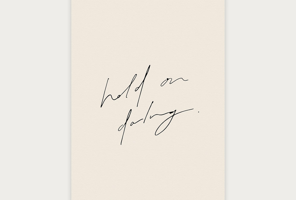 Hold on Darling Card | Sunday Lane
