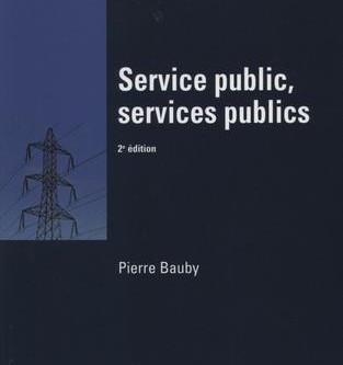 Parution : « Service public, services publics » de Pierre Bauby