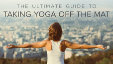EYP Article in Yoga International : The Ultimate Guide to Taking Yoga Off the Mat