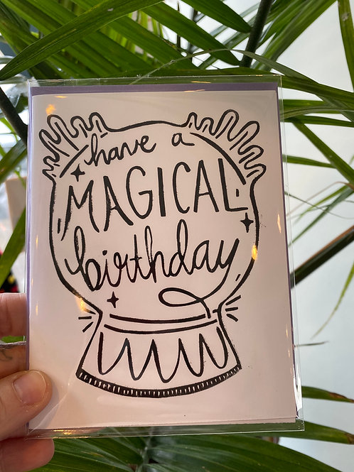"""""""Have a magical birthday"""" // greeting card"""
