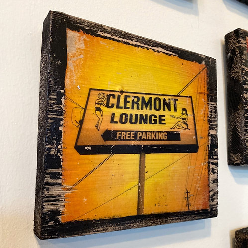 Clermont Lounge sign // photograph // mixed media // on wood