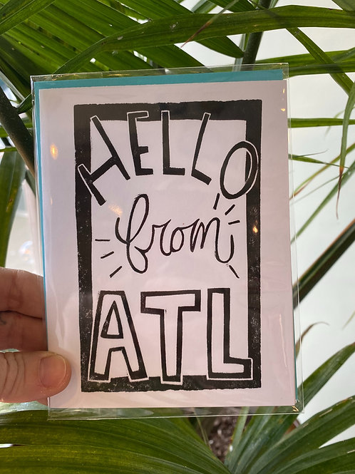 """""""Hello from ATL"""" // greeting card"""