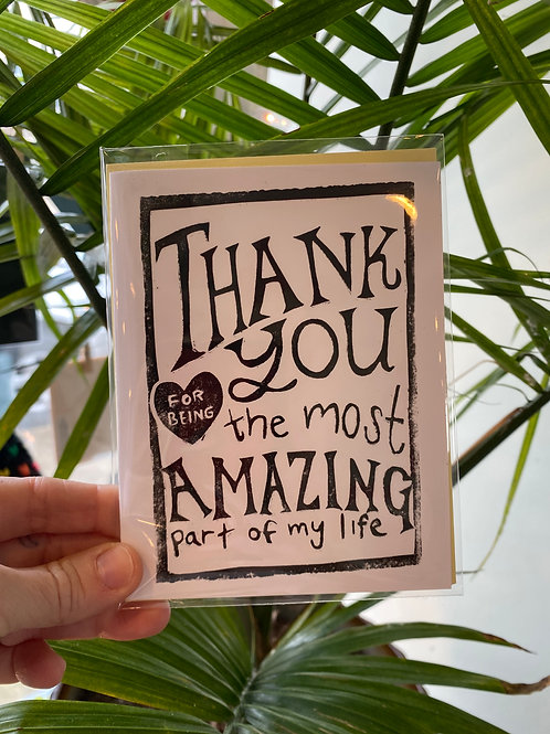 """""""Thank you for being the most amazing part of my life"""" // greeting card"""