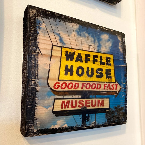 Waffle House Museum sign // photograph // mixed media // on wood