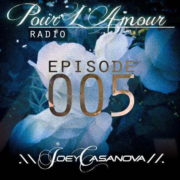 Pour L'Amour Radio Vol. 005