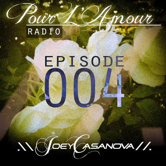 Pour L'Amour Radio Vol. 004