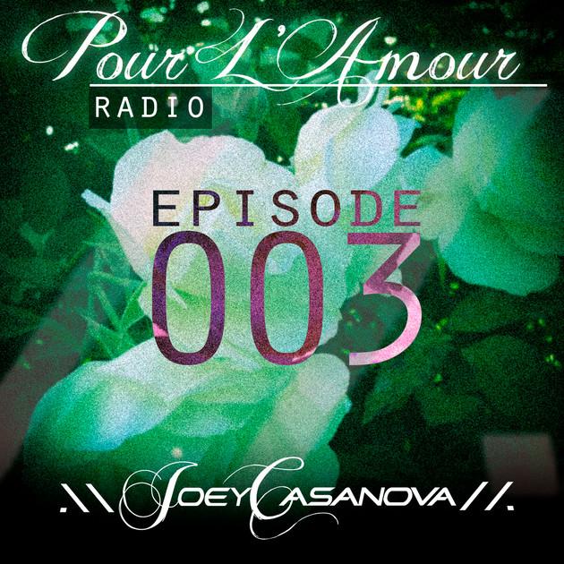 Pour L'Amour Radio Vol. 003