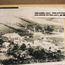 Old  photo of the camp circa 1933 , shows  the Chinese Empire Hotel , the stables and the barracks on the left of the hotel and the Joss House and other  buildings  in the camp