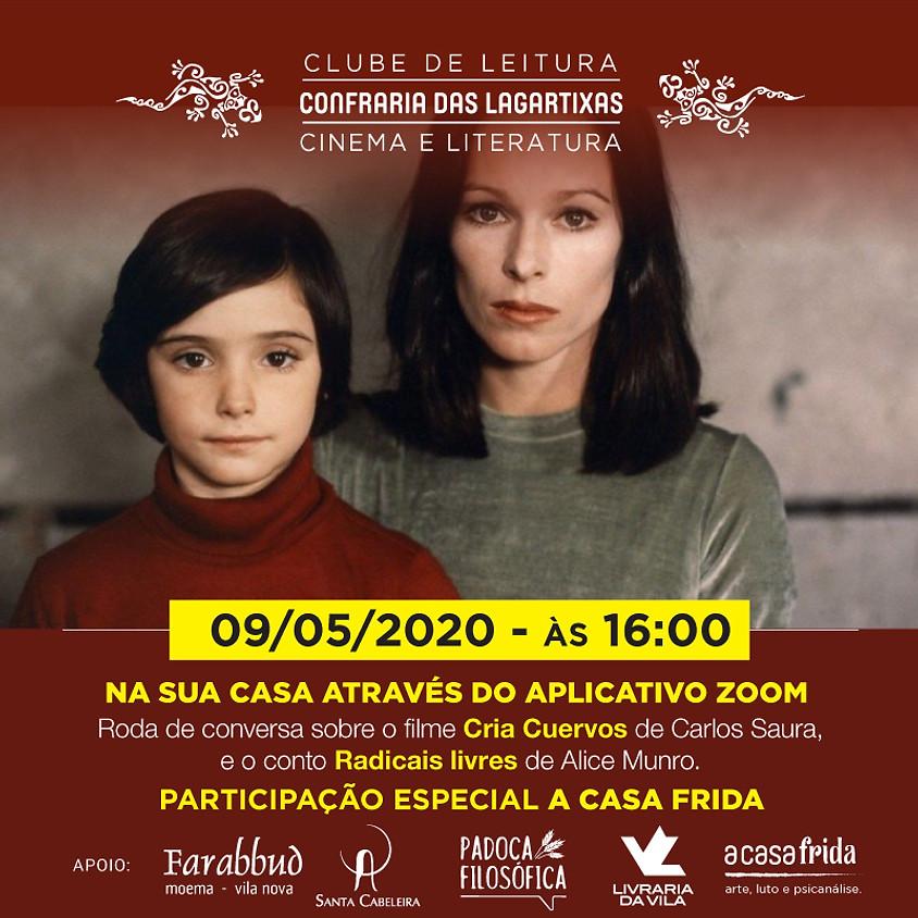 """""""Cria Cuervos"""" e """"Radicais livres"""" - Carlos Saura e Alice Munro."""