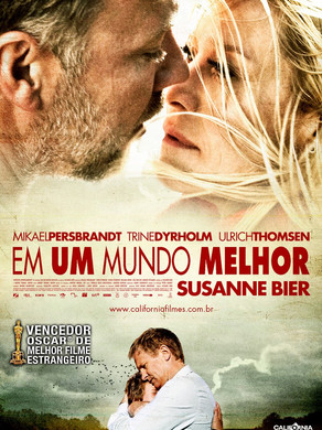 """""""Em um Mundo Melhor """" e """"Felicidade Clandestina """" -  Susanne Bier e Clarice Lispector."""
