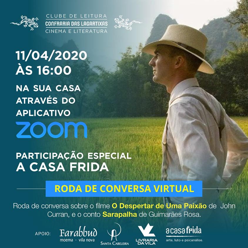 """""""O Despertar de Uma Paixão"""" e """"Sarapalha"""" -  John Curran  e Guimarães Rosa."""