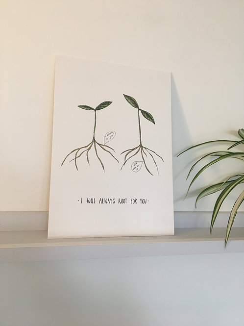 Root For You A4 Print