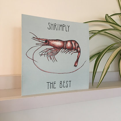Shrimply The Best Greetings Card
