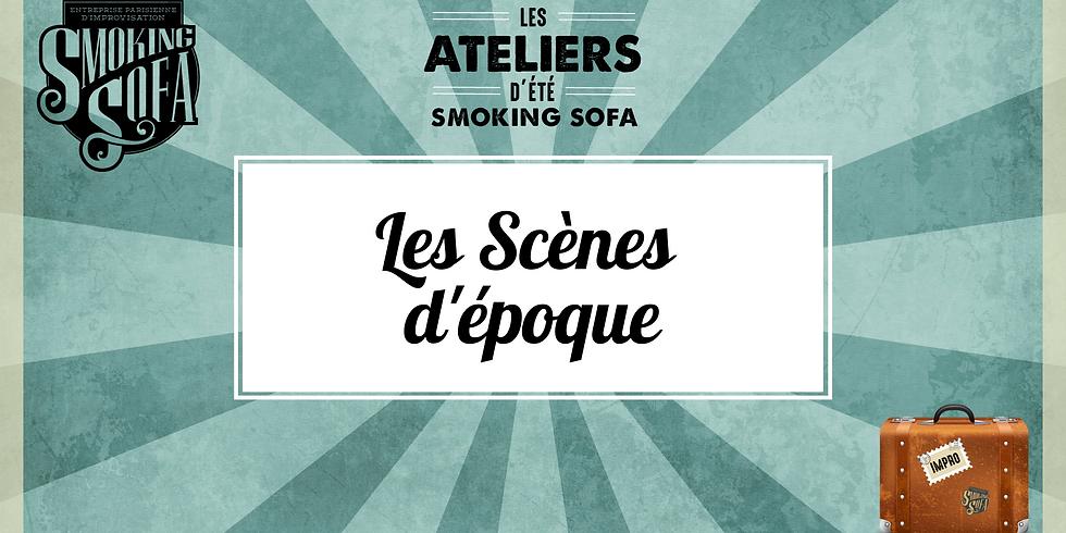 Atelier d'été Smoking Sofa : Les Scènes d'époque
