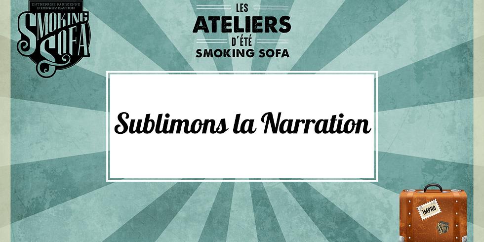 Atelier d'été Smoking Sofa : Sublimons la Narration