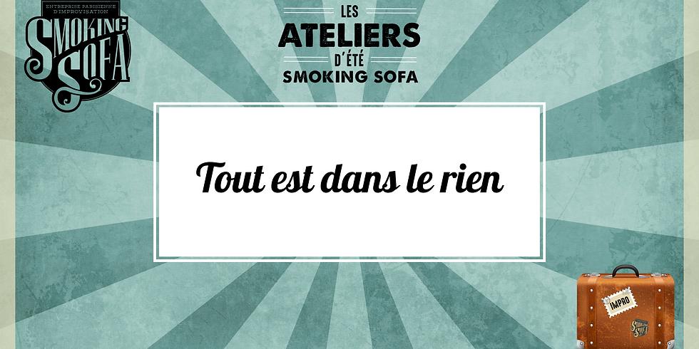 Atelier d'été Smoking Sofa : Tout est dans le rien