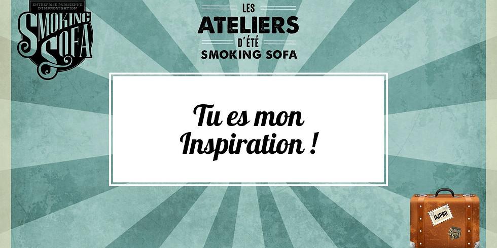 Atelier d'été Smoking Sofa : Tu es mon Inspiration !