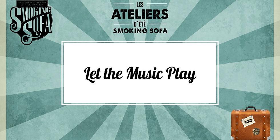 Atelier d'été Smoking Sofa : Let the Music Play