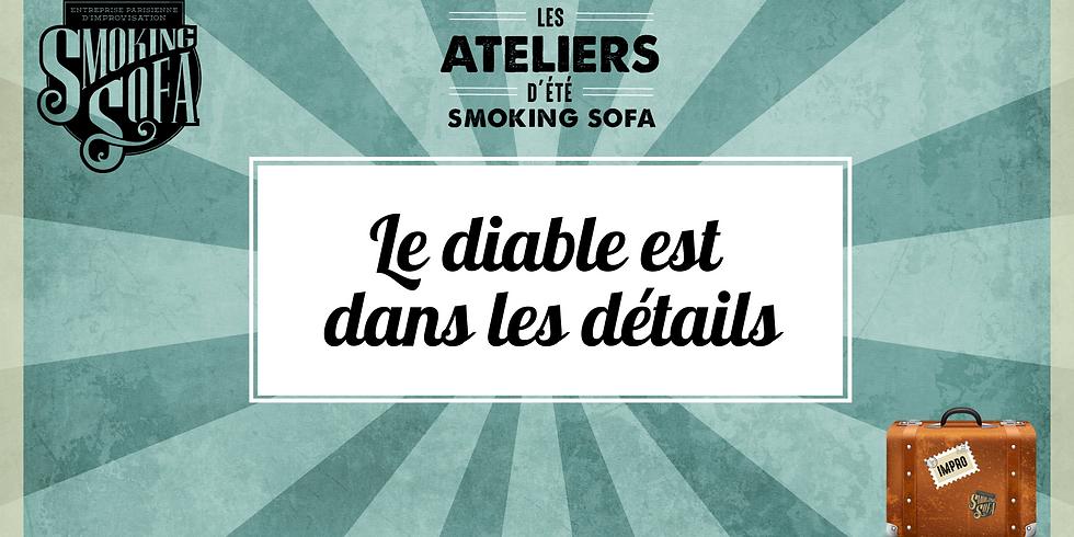 Atelier d'été Smoking Sofa : Le diable est dans les détails