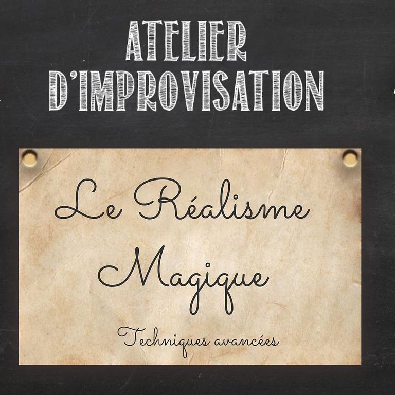 """Stage """"Le réalisme magique"""" - techniques avancées"""