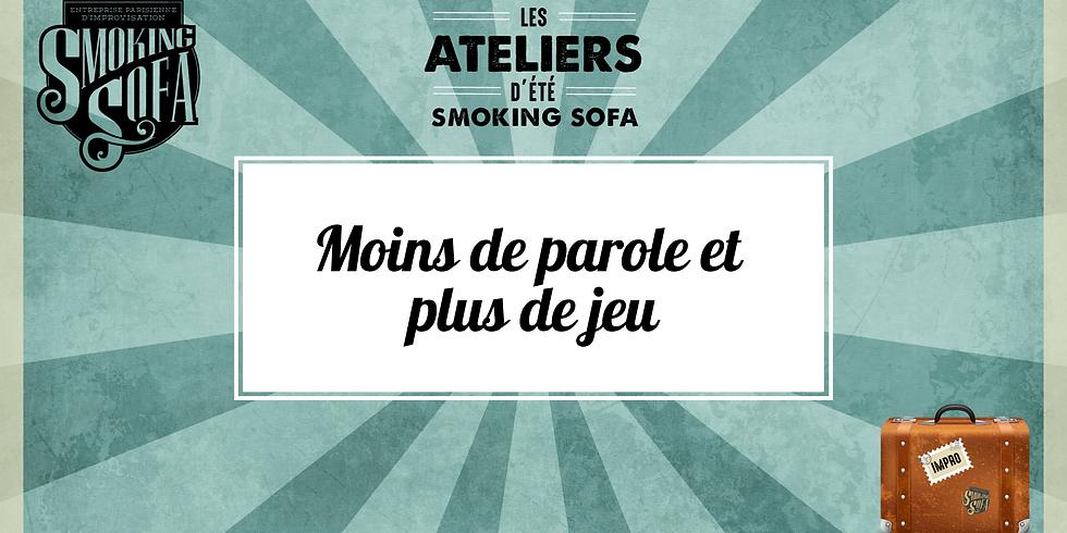 Atelier d'été Smoking Sofa : Moins de parole et plus de jeu