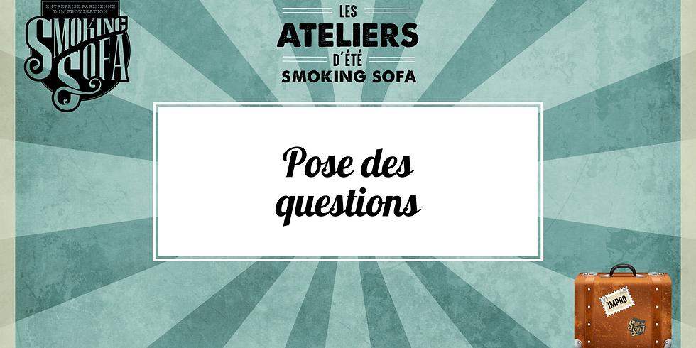 Atelier d'été Smoking Sofa : Pose des questions
