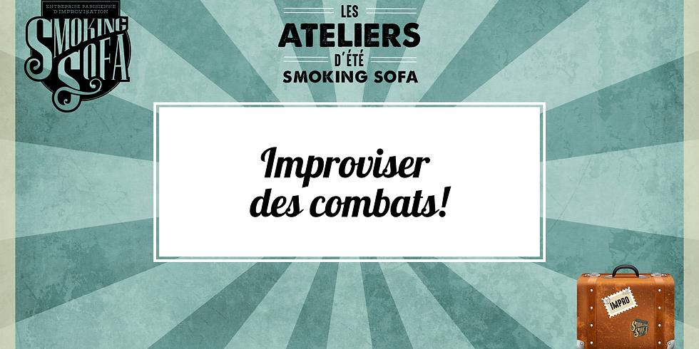 Atelier d'été Smoking Sofa : Improviser des combats!