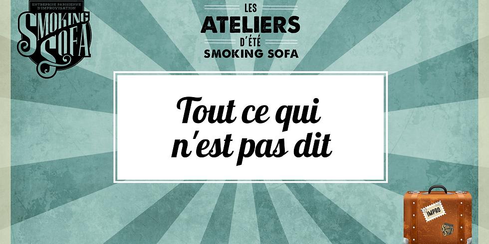 Atelier d'été Smoking Sofa : Tout ce qui n'est pas dit