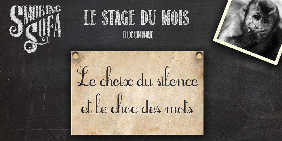 Le choix du silence et le choc des mots