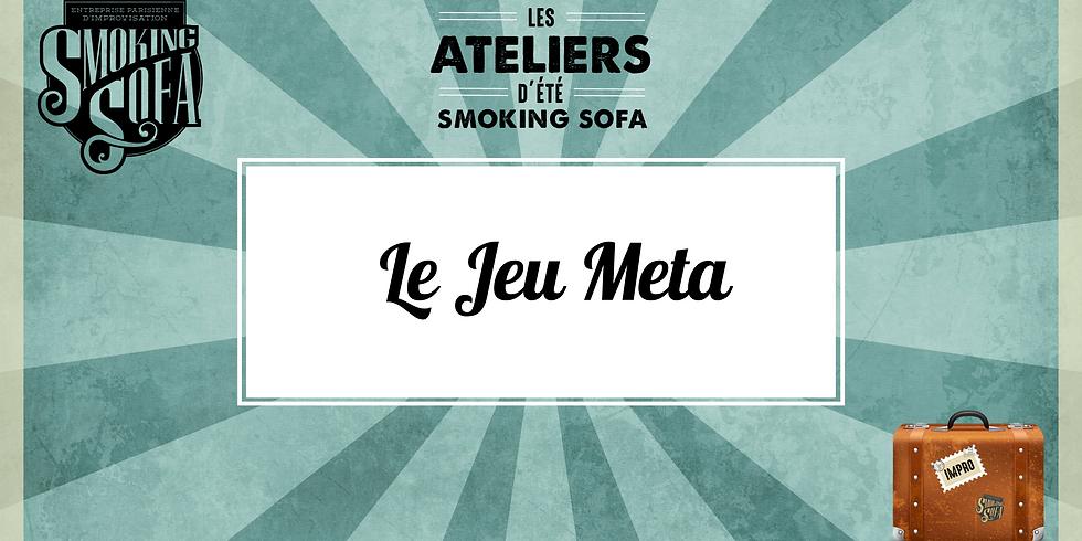 Atelier d'été Smoking Sofa : Jeu Méta