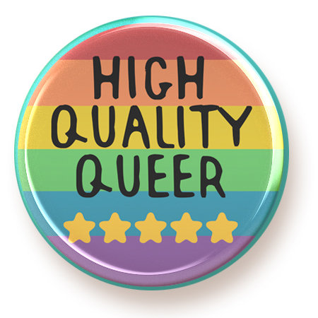 High Quality Queer - magnet