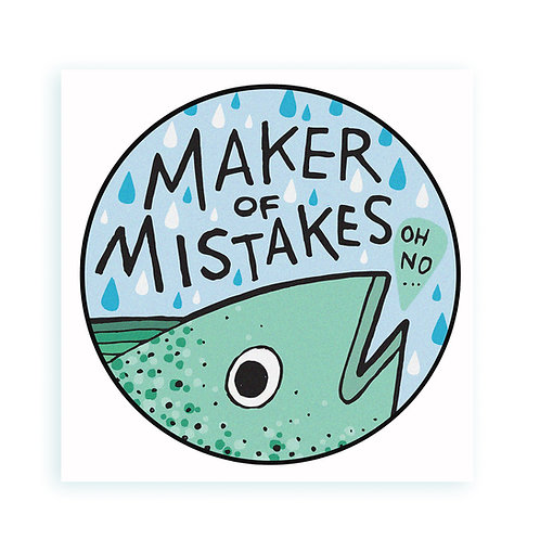 Maker of Mistakes - sticker