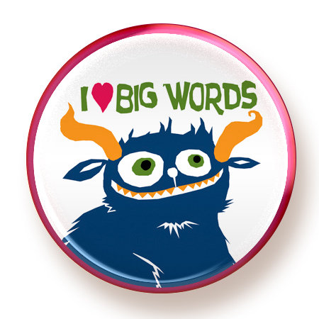 Big Words - button