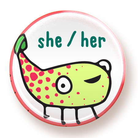 She / Her  - button