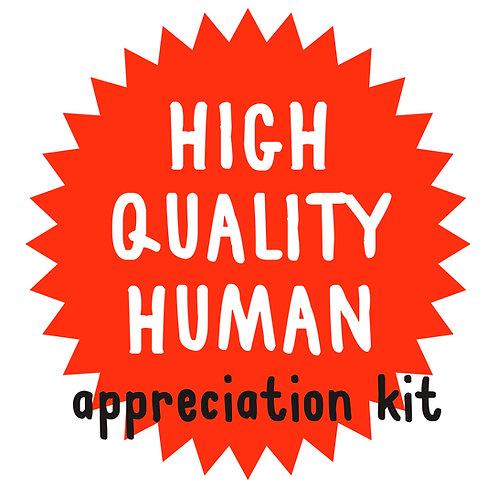 High Quality Human Appreciation Kit