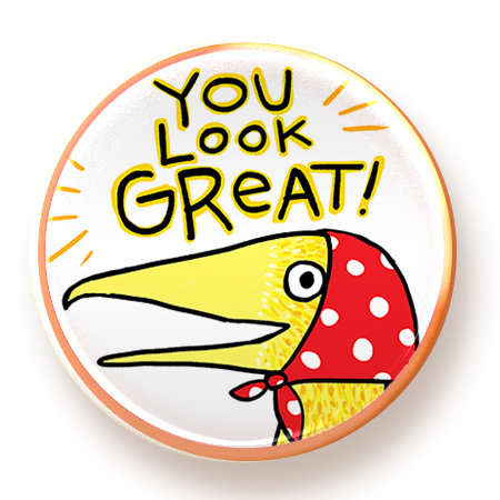 You Look Great - magnet