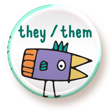 They / Them - button