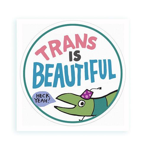 Trans is Beautiful - sticker