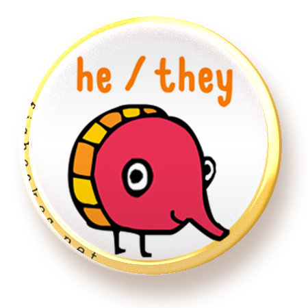 He/They - button