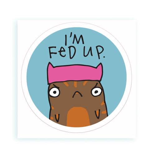 Fed Up - sticker