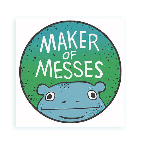Maker of Messes - sticker