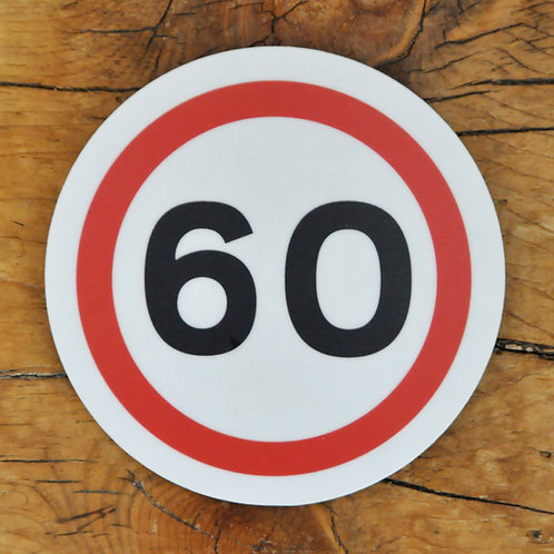 Road sign coaster: 60mph speed limit