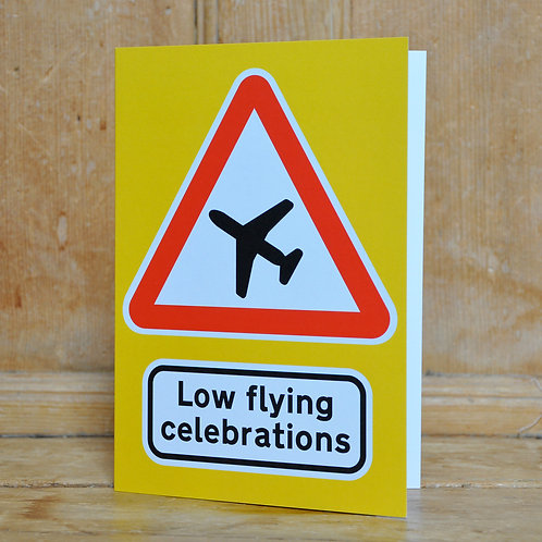 Traphic Greetings Card: Low flying celebrations