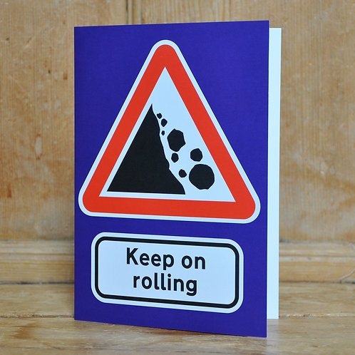 Traphic Greetings Card: Keep on rolling